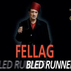 Fellag - Bled Runner