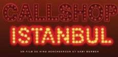 Callshop Istanbul sortie 20 mai