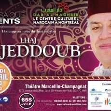 Hommage au maître du chant andalous « Haj Mohamed Bajeddoub » à Montréal